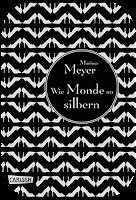 http://scherbenmond.blogspot.de/2016/02/rezension-wie-monde-so-silbern-marissa.html