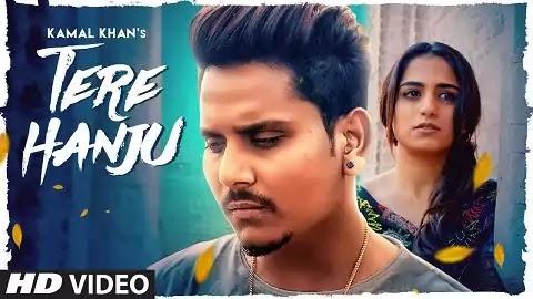 Tere Hanju Lyrics in Punjabi | Kamal Khan, Saniya Sajjan | Manu Singh, Mix Singh