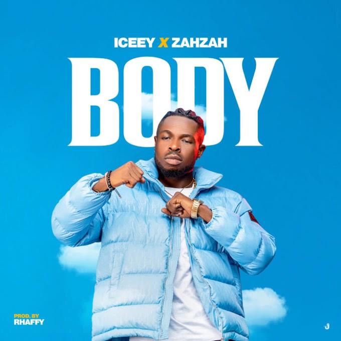 ICEEY x Zahzah – BODY (Prod. Rhaffy)