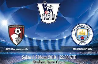 Prediksi AFC Bournemouth Vs Manchester City 2 Maret 2019