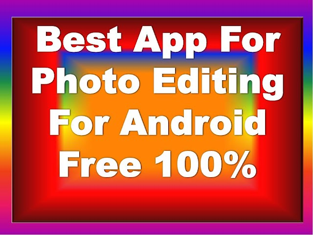 Best-App-For-Photo-Editing-For-Android