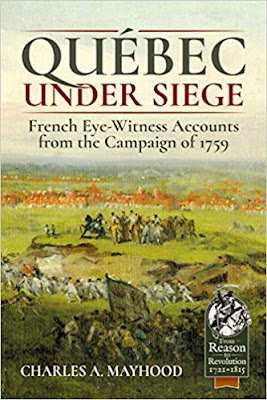 Québec Under Siege: French Eye-Witness Accounts from the Campaign of 1759