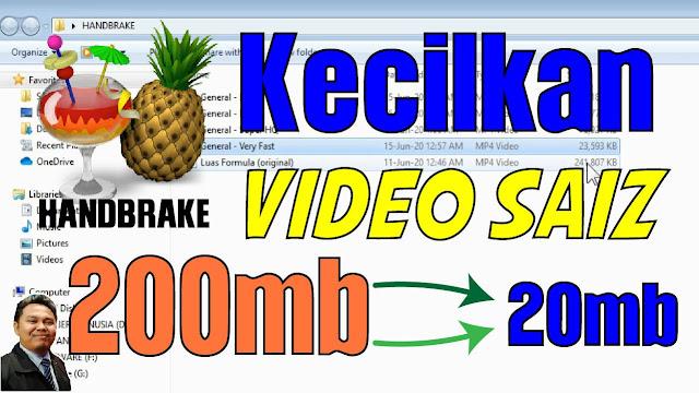 Kecilkan Video 200mb kepada 20 mb dengan Handbrake.