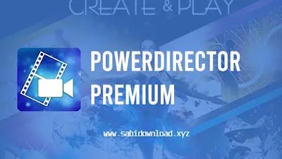 PowerDirector v6.5.1 Premium Apk (Mod Paid)