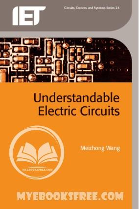 Understandable Electric Circuits PDF Book by Meizhong Wang Book