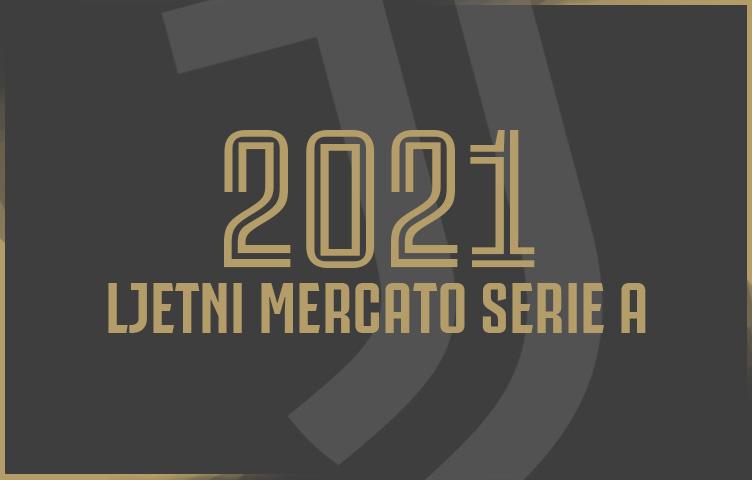 Pregled ljetnog mercata Serie A za sezonu 2021/22