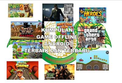 Kumpulan Game Android Offline Terbaik dan Terbaru 2016