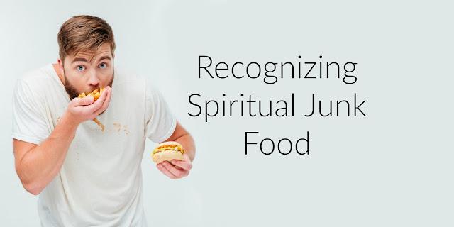 4 Ingredients in Spiritual Junk Food