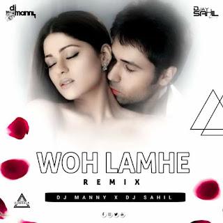 WOH LAMHE - REMIX - DJ MANNY X DJ SAHIL