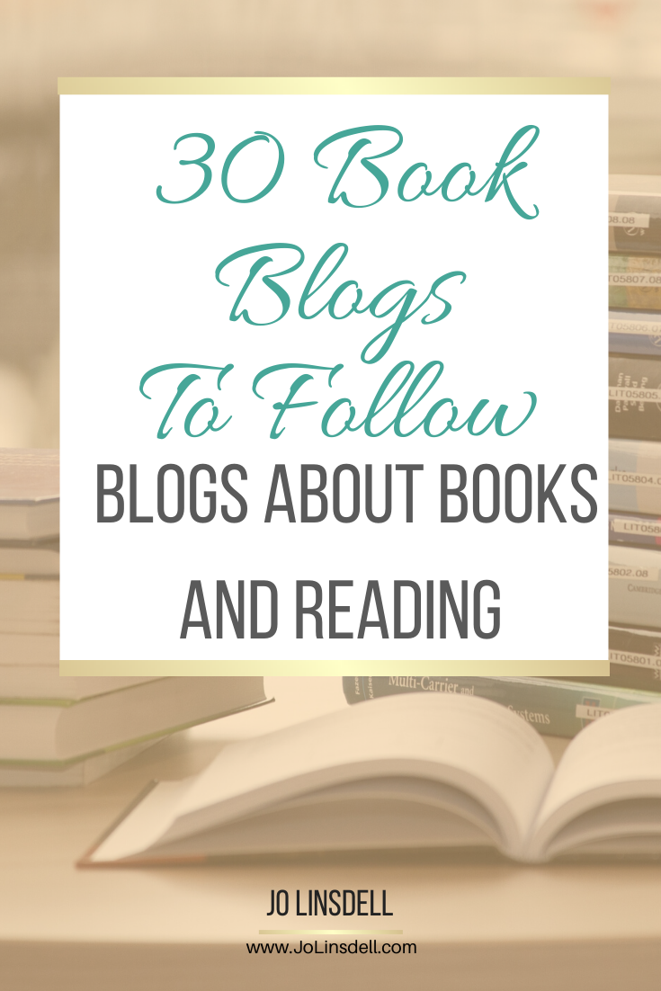 30 Book Blogs To Follow: Blogs About Books and Reading #BookBloggers