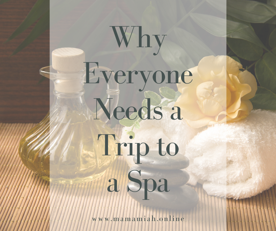 Why Everyone Needs a Trip to a Spa