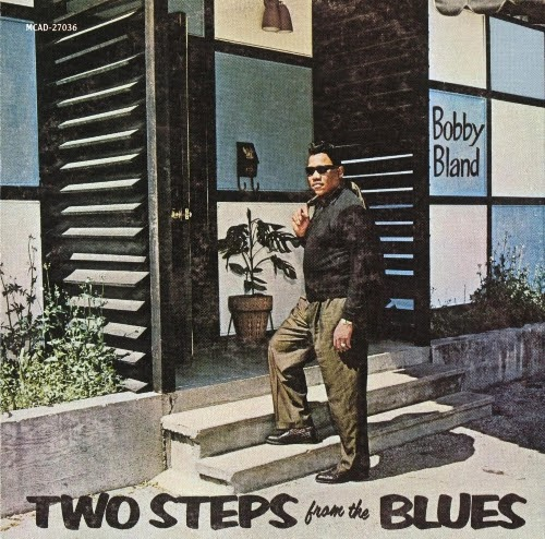 """Bobby """"Blue"""" Bland - Two Steps from the Blues (1961, Blues, Soul, R&B) [WavPack]"""
