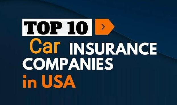 Top 10 Car Insurance Companies in USA