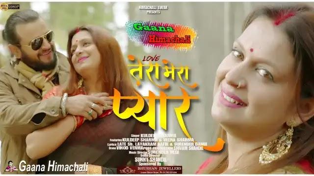 Love - Tera Mera Pyaar | Veena Sharma | Nati King Kuldeep Sharma |