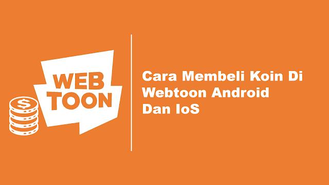 Cara Membeli Koin Webtoon