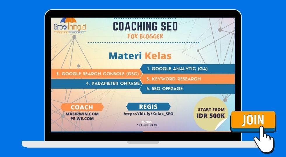 coaching SEO for blogger dari Growthing