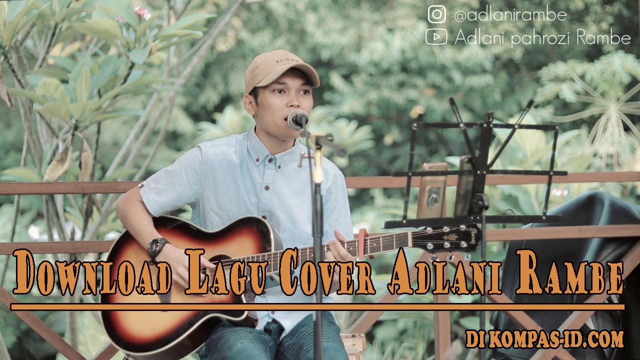 Download Lagu Wanitaku Noah Cover Adlani Rambe Mp3 Kompas Id