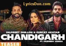 Chandigarh Lyrics - Parmish Verma