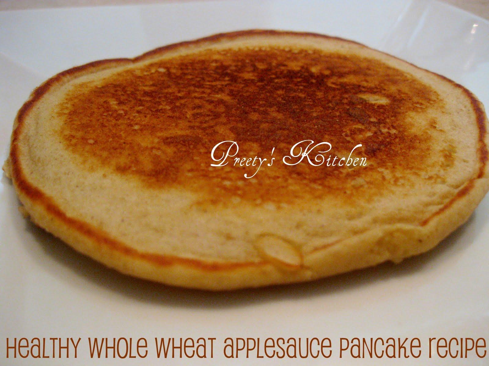 Preety's Kitchen: Healthy Whole Wheat Applesauce Pancake ...