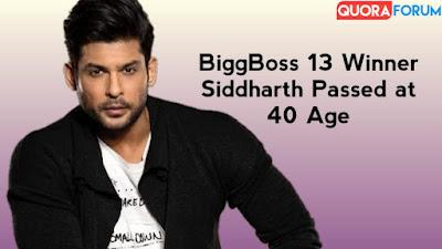 Siddharth Shukla Passes away    'Bigg Boss' fame actor Siddharth Shukla passes away at 40