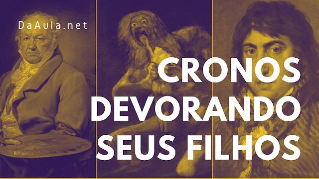 História: Pintura de Francisco Goya Cronos devorando seus filhos