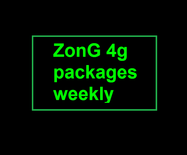 zong 4g packages weekly