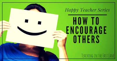 Do you hate on your fellow teachers or are you an encourager? Try these 8 ideas for encouraging others.