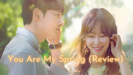 Review drakor you are my spring