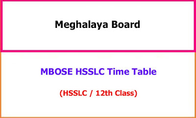 Meghalaya HSSLC 12th Class Exam Time Table