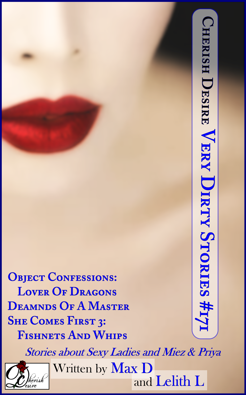 Cherish Desire: Very Dirty Stories #171, Max D, Lelith L, erotica