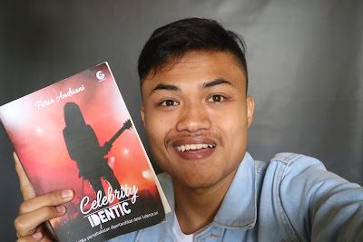 Review Lengkap Novel: Celebrity Identic By Fitria Andiani