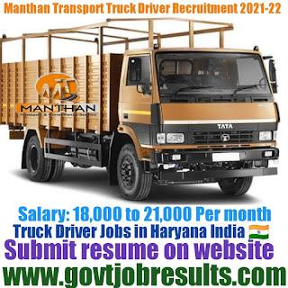 Manthan Transport Truck Driver Recruitment 2021-22