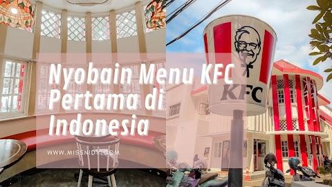 Nyobain Menu KFC Pertama di Indonesia