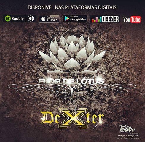 """Novo álbum do Dexter """"Flor de Lotus"""", esta disponível nas principais plataformas digitais #Youtube"""