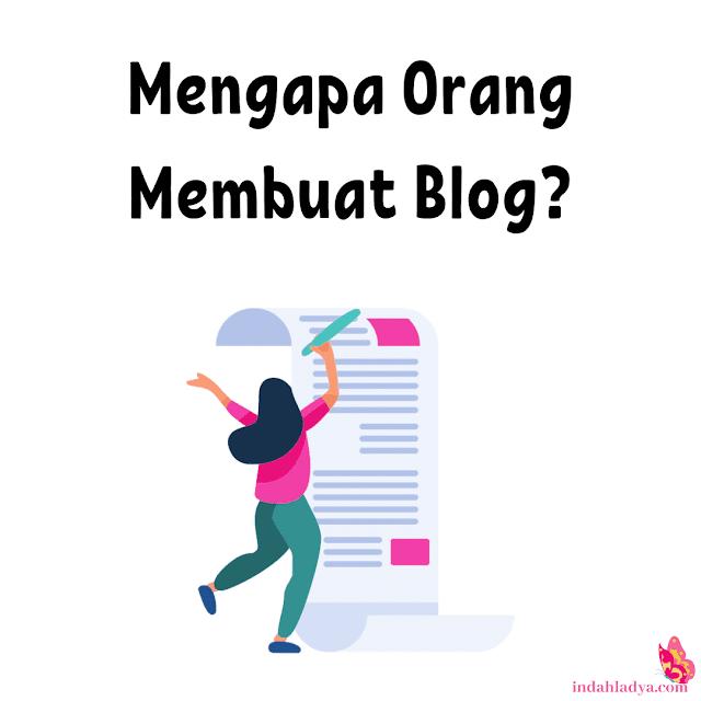 Mengapa Orang Membuat Blog