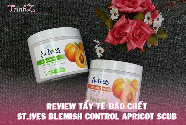 đánh giá Tẩy tế bào chết St Ives Blemish Control Apricot Scrub