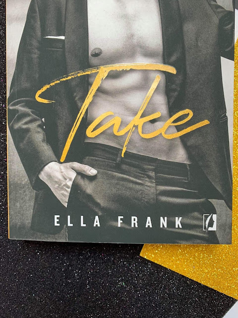 """""""Take"""" Ella Frank"""