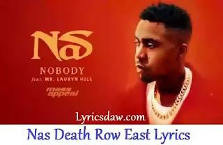 Nas Death Row East Lyrics