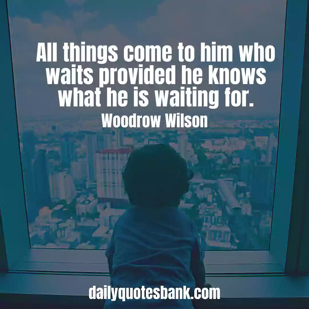 Motivational Quotes About Waiting For Someone