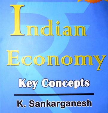 Indian Economy Key Concepts By Shankar Ganesh Download PDF
