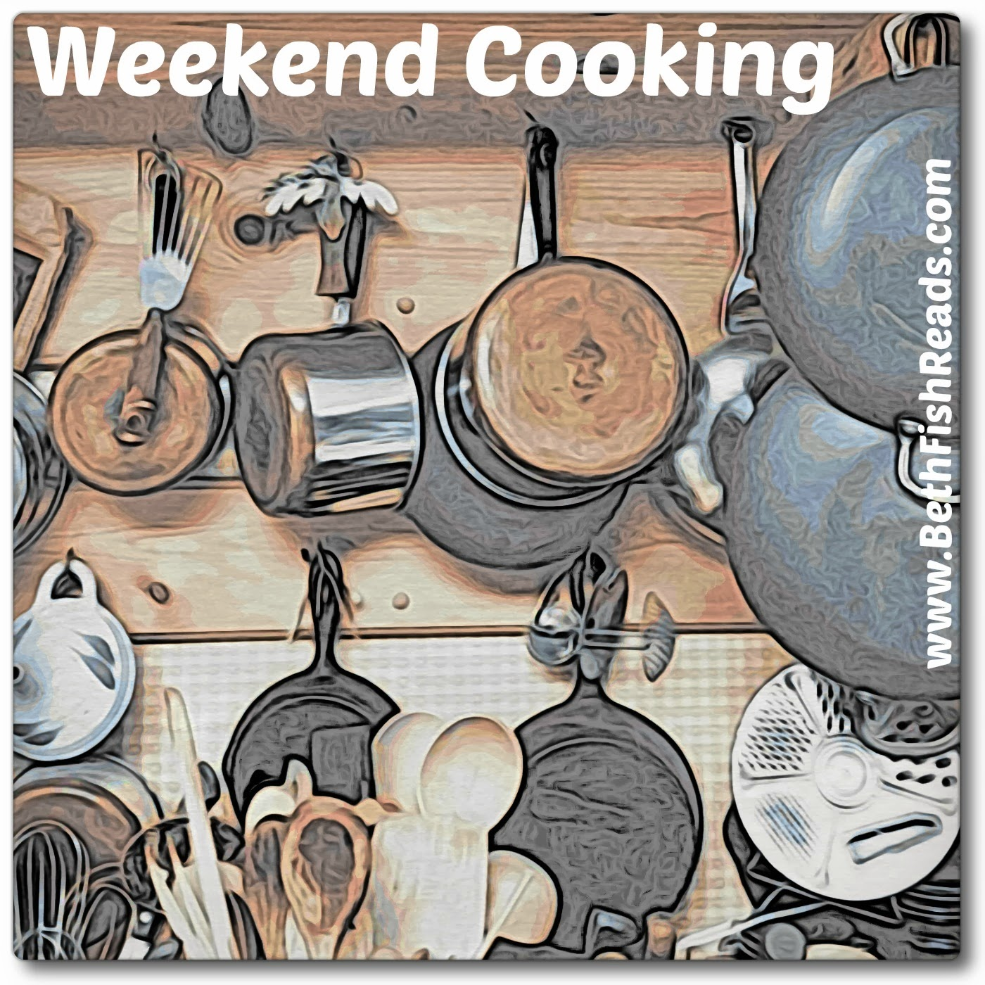 weekend cooking feature badge bethfishreads