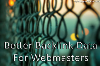 Better Backlink Data for Webmasters