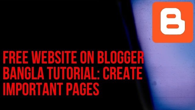 Create important pages for the website | Add those into blogger
