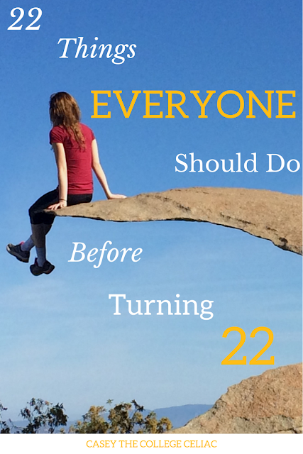 22 Things Everyone Should Do Before Turning 22