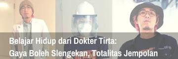 Belajar Hidup dari Dokter Tirta: Gaya Boleh Slengekan, Totalitas Jempolan