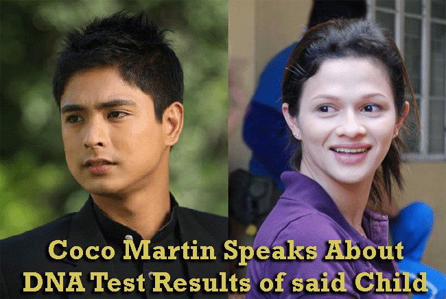 Coco Martin Speaks About DNA Test Results of said Child