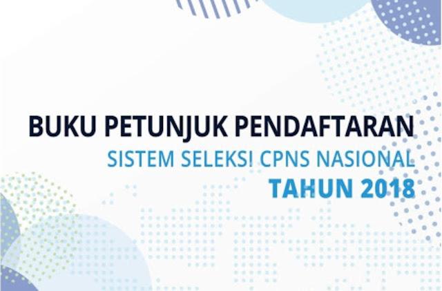 Buku Petunjuk Cara Pendaftaran CPNS di SSCN.BKN.GO.ID yang Dikeluarkan Secara Resmi oleh BKN dan Kemenpan-RB