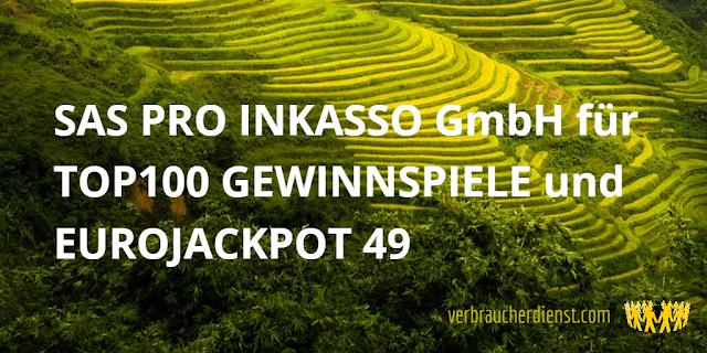 Titel: SAS PRO INKASSO GmbH für TOP100 GEWINNSPIELE und EUROJACKPOT 49