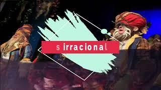 """Presentación con Letra Comparsa """"Los irracionales"""" de Jesús Bienvenido Saucedo (2017)"""