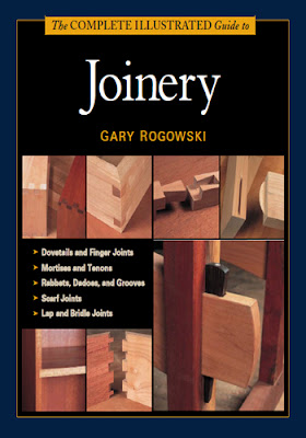 Complete Illustrated Guide to Joinery by Gary Rogowski - Free PDF